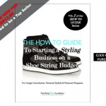 How To Start a Styling Business on a Shoe String Budget | Sterling Style Academy PURCHASE